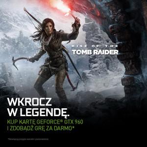 Rise of the Tomb Raider za darmo z kartami graficznymi GeForce GTX 960